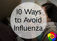 10 ways to avoid the flu and what to do if you get it.