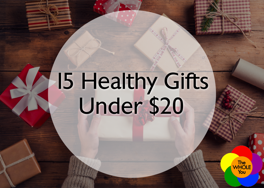 15 Healthy Gifts for Under $20