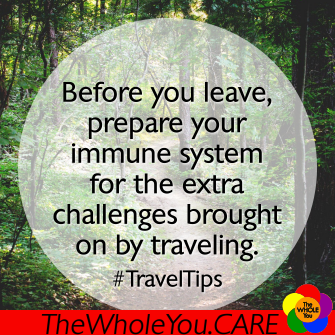 Before you travel, prepare your immune system.