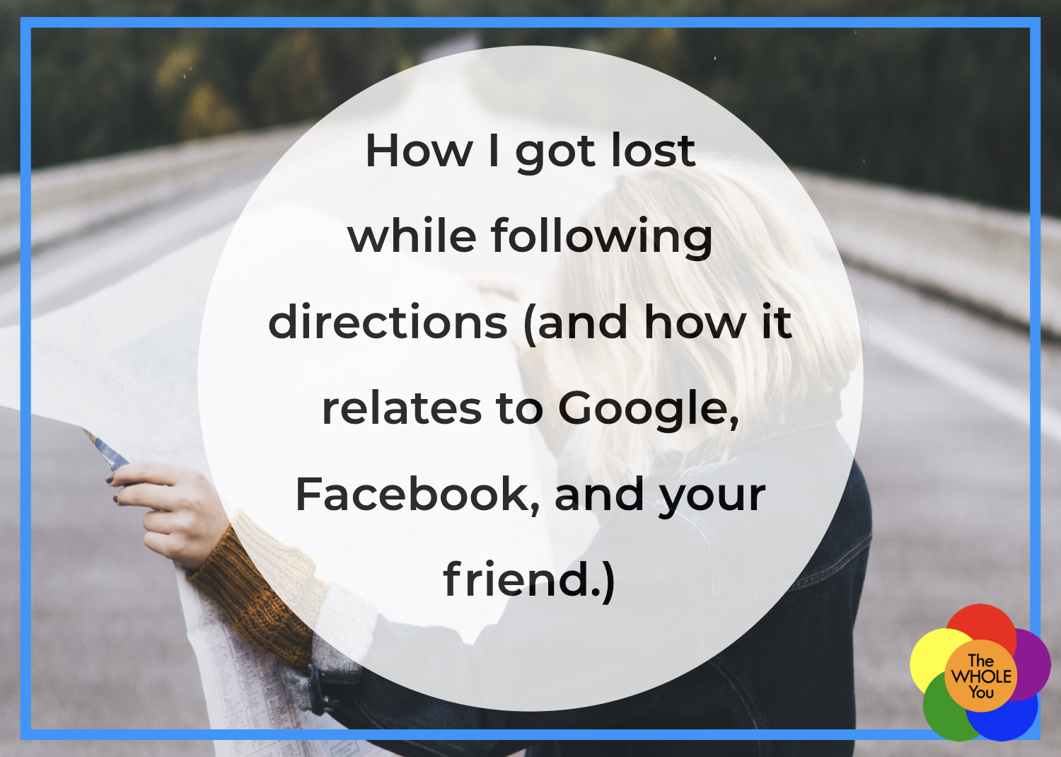 How I Got Lost While Following Directions