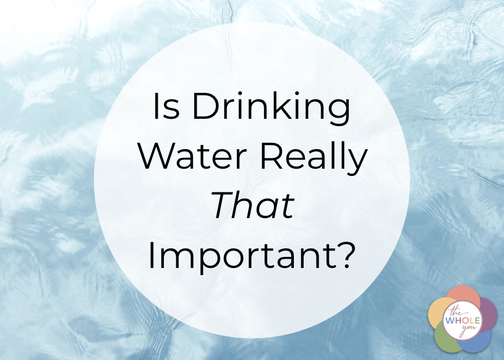 Is drinking water really that important?