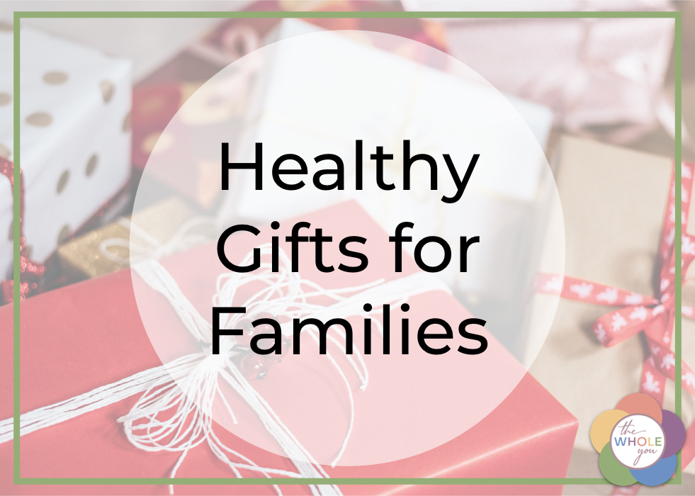 Healthy Gifts for Families