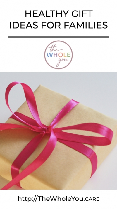 Gift ideas for healthy families