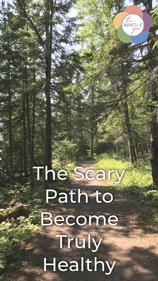 The scary path to become truly healthy