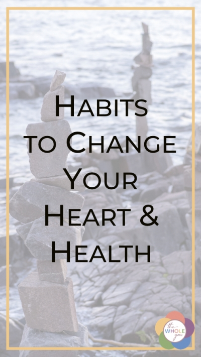 Habits to change your heart and health. A Holistic Health Coach's review of two new Christian personal development books.