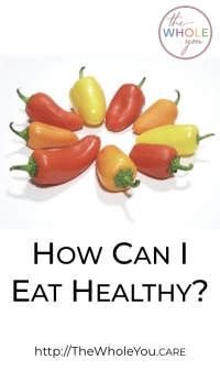 How Can I Eat Healthy?