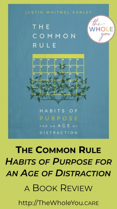 The Common Rule - Habits of purpose for an age of distraction. A book review.