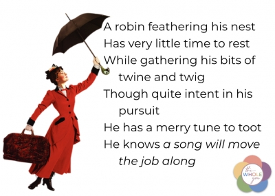 Mary Poppins knows that singing helps move the job along