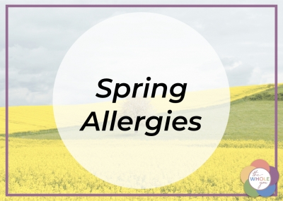 Natural ways to feel better when you struggle with spring allergies.