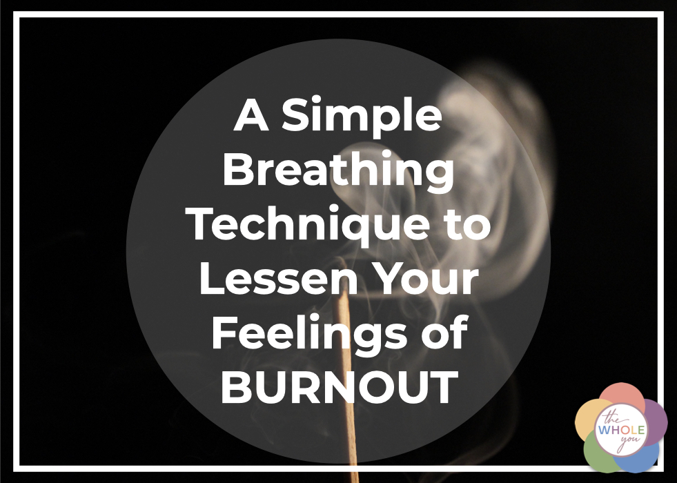 Breathing Through Burnout